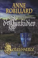Les Héritiers d'Enkidiev 01 : Renaissance