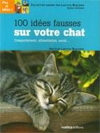 100 idées fausses sur votre chat N.E.