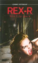 Rex-R Tome 1 : Le gêne V