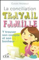 La conciliation travail famille