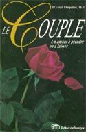Le couple : Un amour à prendre ou à laisser