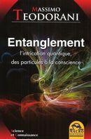 Entanglement : L'intrication quantique des particules à la..