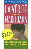 La vérité sur la marijuana