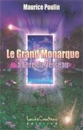 Le Grand Monarque à l'ère du Verseau