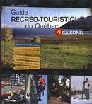 Guide récréo-touristique du Québec 4 saisons