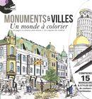 Monuments & villes : Un monde à colorier