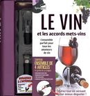 Le vin et les accords mets-vins