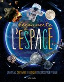 À la découverte de l'espace : Un voyage captivant et ludique pour découvrir l'espace !