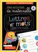 Mes activités de maternelle - Lettres et mots