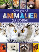 Mon grand animalier du Québec