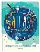 Mon atlas du monde : Un voyage captivant et ludique pour découvrir le monde!