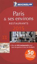 Paris & ses environs 2015 - Guide rouge