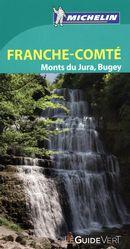 Franche-Comté, Monts du Jura, Bugey - Guide vert