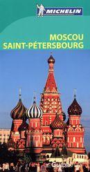 Moscou Saint-Pétersbourg - Guide vert