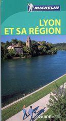 Lyon et sa région - Guide vert N.E.