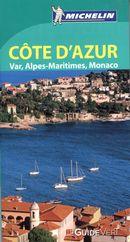 Côte d'Azur - Var, Alpes-Maritimes, Monaco Guide vert N.E.