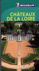 Châteaux de la Loire - Guide vert N.E.