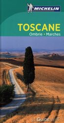 Toscane, Ombrie et Marches - Guide vert N.E.