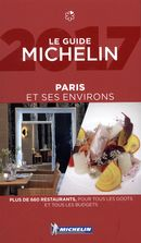 Paris & ses environs 2017 (in French) : Le Guide Michelin - Guide rouge