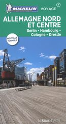Allemagne Nord et centre -  Berlin - Hambourg - Cologne - Dresde : Guide Vert