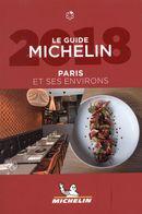 Paris et ses environs 2018 - Le Guide Michelin
