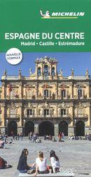 Espagne du Centre Madrid Castille Estrémadure - Guide Vert