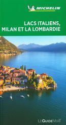Lacs italiens, Milan et La Lombardie