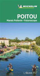 Poitou - Marais Poitevin - Futuroscope - Guide Vert
