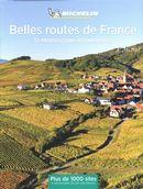Belles routes de France : 52 propositions d'itinéraires