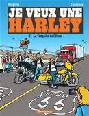 Je veux une Harley 03 : La Conquête de l'Ouest