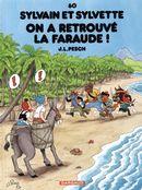 Sylvain et Sylvette 60 : On a retrouvé la faraude!