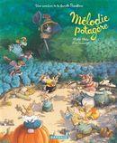 La famille Passiflore 04 : Mélodie potagère