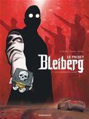 Le projet Bleiberg 01 : Les fantômes du passé