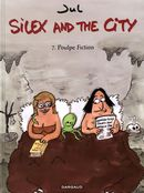 Silex and the City 07  Poulpe Fiction