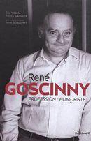René Goscinny, profession - Humoriste N.E.