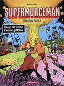 Supermurgeman - Opération Sheila