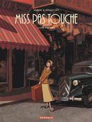 Miss Pas Touche - Intégrale 01