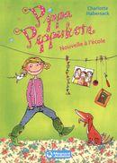 Pippa Pepperkorn 01 : Nouvelle à l'école