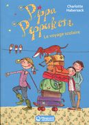 Pippa Pepperkorn 04 : Le voyage scolaire