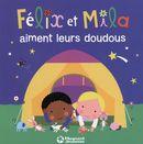 Félix et Mila aiment leurs doudous