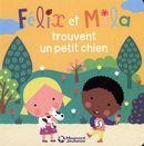 Félix et Mila trouvent un petit chien