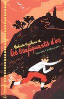 Alphonse Vaublanc et les trafiquants d'or