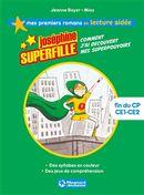 Joséphine Superfille 01 : Comment j'ai découvert mes superpouvoirs