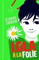 Lola à la folie