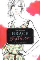 Grace and fashion 01 : À la vie, à la mode!