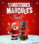 13 histoires maboules - Noël N.E.
