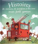 Histoires de camions de pompiers à lire avec mon petit...