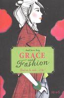Grace and fashion 02 : Londres, la mode...et toi!
