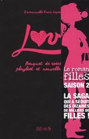 Love 01 : Bouquet de roses, playlist et nouvelle vie!