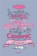 Malicieux journal des soeurs Mouche au collège Castelroc 01